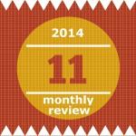 [n❁h]いよいよ今年もあとひと月。2014年をいい感じに締めくくるため、11月のこころとからだの振り返る。 #月次レビュー